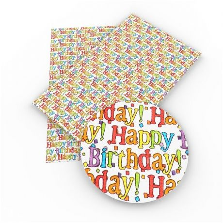 1 X 20CM X 34CM HAPPY BIRTHDAY PRINTED SYNTHETIC LEATHER SHEET PERFECT FOR MAKING HAIR BOWS